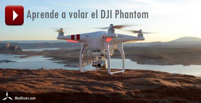 Los mejores videos para aprender a volar el DJI phantom