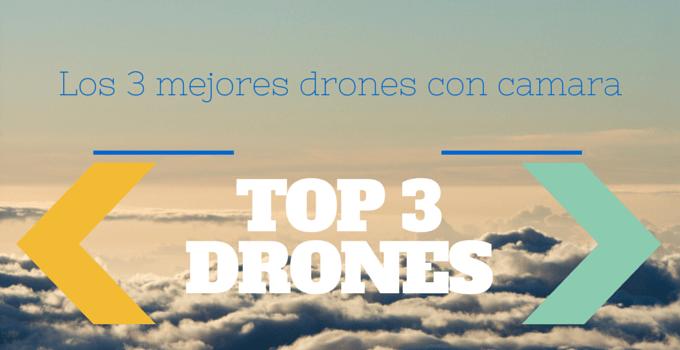 Los mejores drones con camara